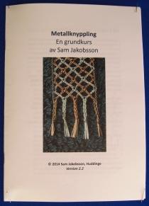 Metallknyppling, grundkurs