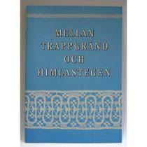 Mellan trappgränd och himlastegen, bok